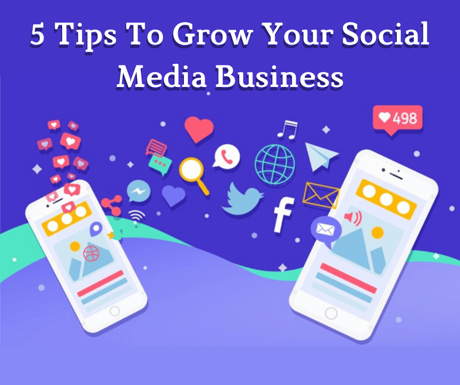 tips to grow your social media business